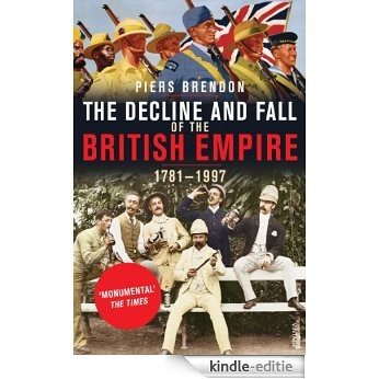 The Decline And Fall Of The British Empire [Kindle-editie]