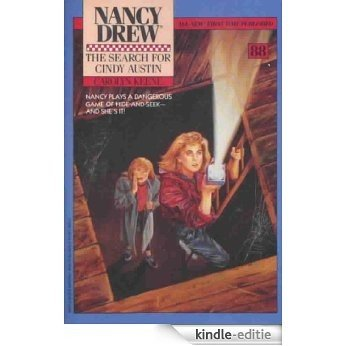 The Search for Cindy Austin (Nancy Drew Book 88) (English Edition) [Kindle-editie]