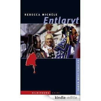 Entlarvt: Ein Baden-Württemberg-Krimi (German Edition) [Kindle-editie]