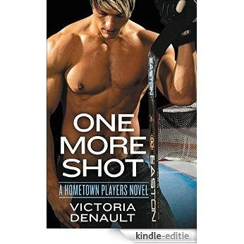 One More Shot (Hometown Players) (English Edition) [Kindle-editie]