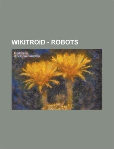 Wikitroid - Robots: Aeromine, Airthorn, Ancient Chozo Robot, Autoad, Autrack, B.O.X. Security Robot, Bryyonian Golem, Bryyonian Labor Gole