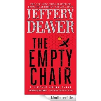 The Empty Chair: A Novel (Lincoln Rhyme) [Kindle-editie]