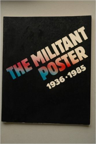 The Militant poster, 1936-1985