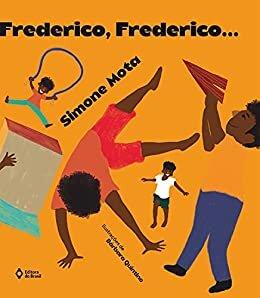 Frederico, Frederico... (Cometa Literatura)