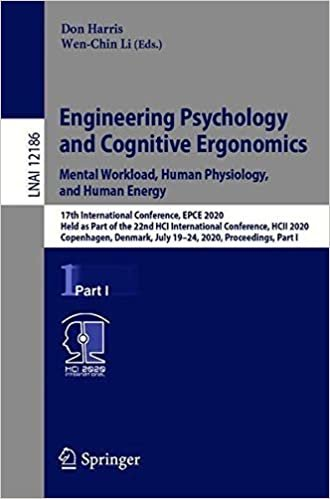 Engineering Psychology and Cognitive Ergonomics. Mental Workload, Human Physiology, and Human Energy: 17th International Conference, EPCE 2020, Held ... Part I (Lecture Notes in Computer Science)