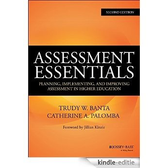 Assessment Essentials: Planning, Implementing, and Improving Assessment in Higher Education (The Jossey-Bass Higher and Adult Edcation) [Kindle-editie]