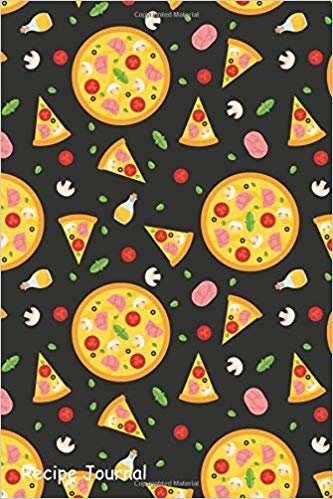 Recipe Journal: Write In Blank Cookbook With Pizza Wallpapers Wrapping