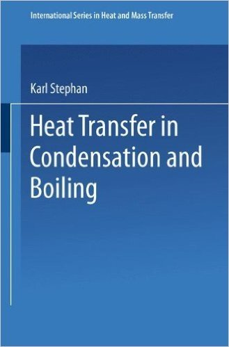 Heat Transfer in Condensation and Boiling (International Series in Heat and Mass Transfer)