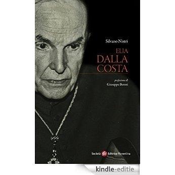 Elia Dalla Costa: 11 (Pietra di paragone) [Kindle-editie]