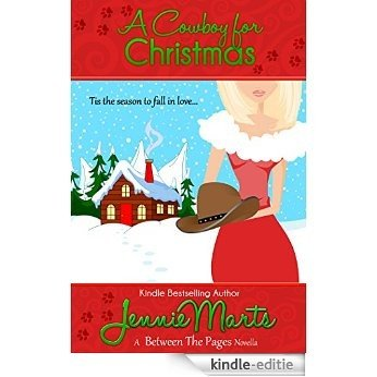 A Cowboy for Christmas: A Between the Pages Holiday Novella (English Edition) [Kindle-editie]
