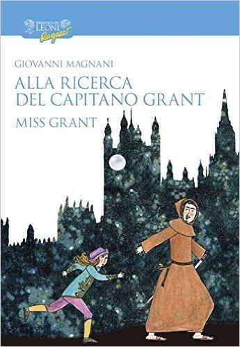 Alla ricerca del capitano Grant. Miss Grant: 1