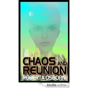 Chaos and Reunion (English Edition) [Kindle-editie]