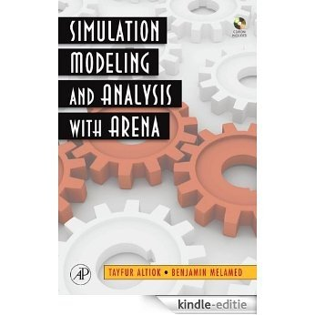 Simulation Modeling and Analysis with ARENA [Kindle-editie]