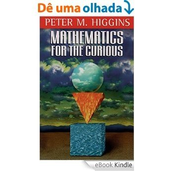 Mathematics for the Curious [eBook Kindle]