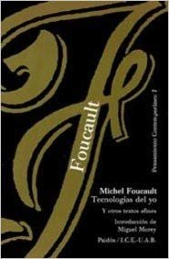 Tecnologias Del Yo/ Technologies of the Self: Y otros textos afines