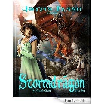 Stormdragon: Epic Fantasy Adventure (Jonas Flash Chronicles Book 1) (English Edition) [Kindle-editie]