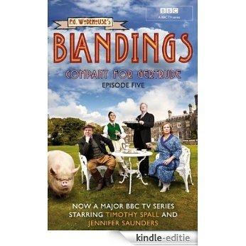 Blandings: Company for Gertrude: (Episode 5) [Kindle-editie]