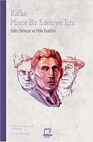 Kafka Minör Bir Edebiyat İçin