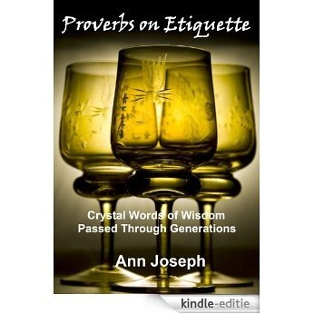 Proverbs on Etiquette (English Edition) [Kindle-editie]