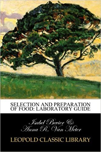 Selection and Preparation of Food: Laboratory Guide