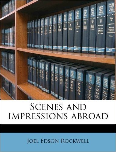 Scenes and Impressions Abroad