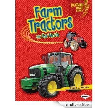 Farm Tractors on the Move (Lightning Bolt Books TM - Vroom-Vroom) [Kindle-editie]