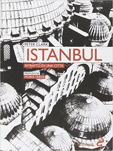 Istanbul. Ritratto di una città