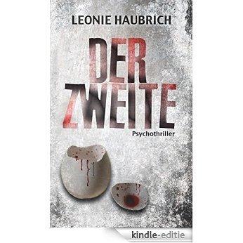 Der Zweite: Psychothriller (German Edition) [Kindle-editie]