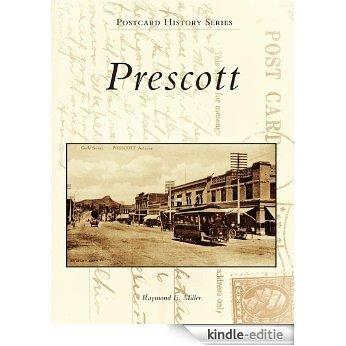 Prescott (Postcard History Series) (English Edition) [Kindle-editie]