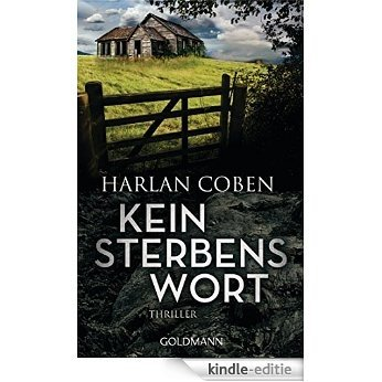 Kein Sterbenswort: Roman (German Edition) [Kindle-editie]