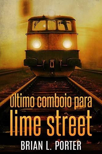 Último Comboio para Lime Street