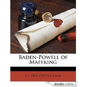 Baden-Powell of Mafeking [Illustrated] (English Edition) [Kindle-editie]