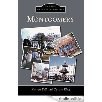 Montgomery (Images of Modern America) (English Edition) [Kindle-editie]