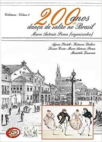 200 Anos de Danca de Salao no Brasil - Vol 3