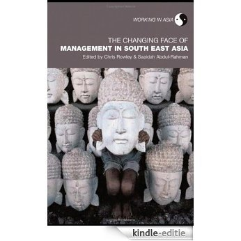 The Changing Face of Management in South East Asia (Working in Asia) [Kindle-editie]