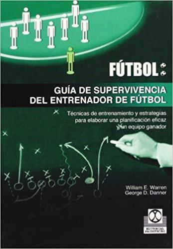 Guia de Supervivencia del Entrenador de Futbol