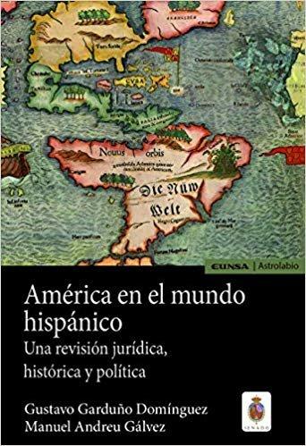 AMÉRICA EN EL MUNDO HISPÁNICO (Astrolabio Historia)