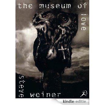 The Museum of Love [Kindle-editie]