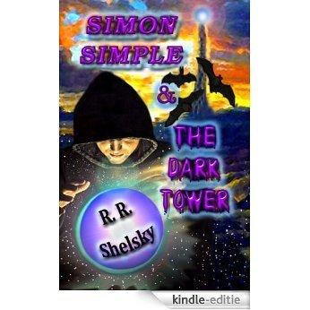 Simon Simple & The Dark Tower (English Edition) [Kindle-editie]