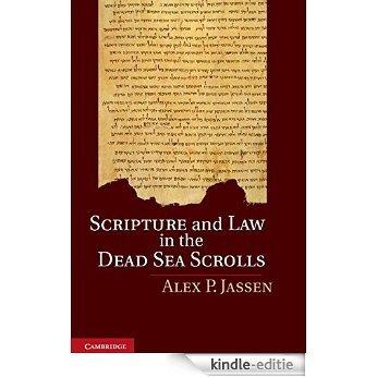 Scripture and Law in the Dead Sea Scrolls [Print Replica] [Kindle-editie]