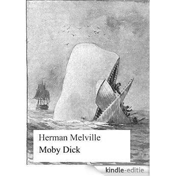 Moby Dick: oder Der weiße Wal [Kindle-editie]