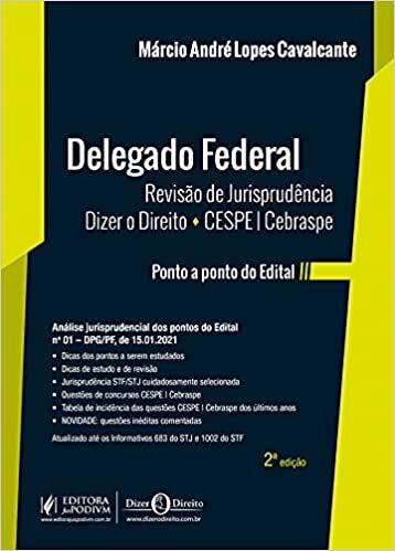 Delegado Federal - Revisão de Jurisprudência: Dizer o Direito - CESPE/Cebraspe