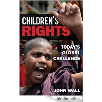 Children's Rights: Today's Global Challenge [Kindle-editie]