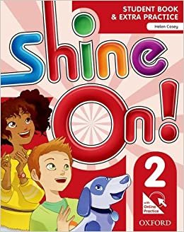 Shine On. 2 - Student Book With Online Practice Pack