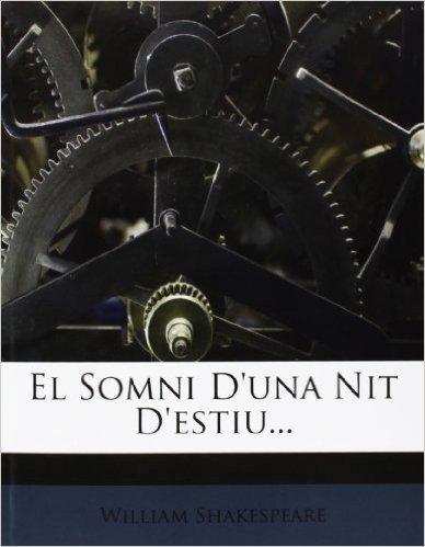 El Somni D'Una Nit D'Estiu...
