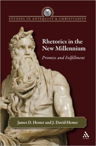 Rhetorics in the New Millennium: Promise and Fulfillment (Studies in Antiquity & Christianity)