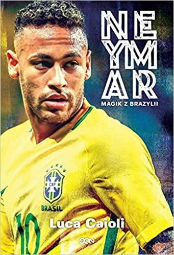 Neymar: Magik z Brazylii