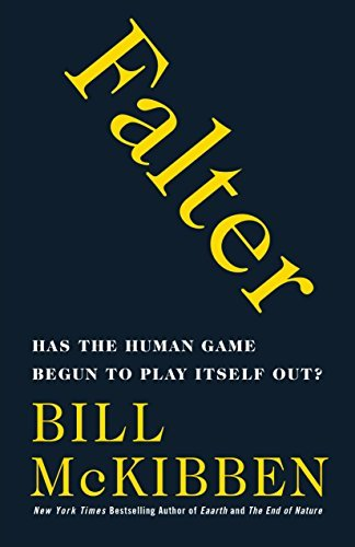 Falter: Has the Human Game Begun to Play Itself Out? (English Edition)