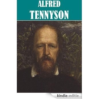 The Essential Alfred Tennyson Collection [Illustrated] (English Edition) [Kindle-editie]