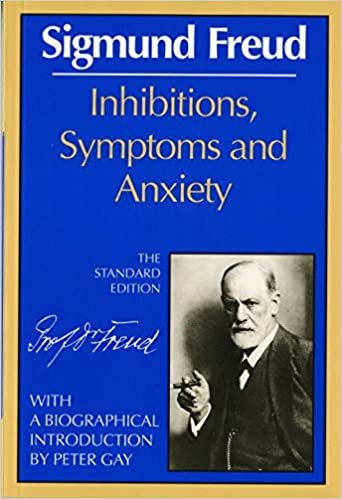 Inhibitions, Symptoms, and Anxiety (Complete Psychological Works of Sigmund Freud)
